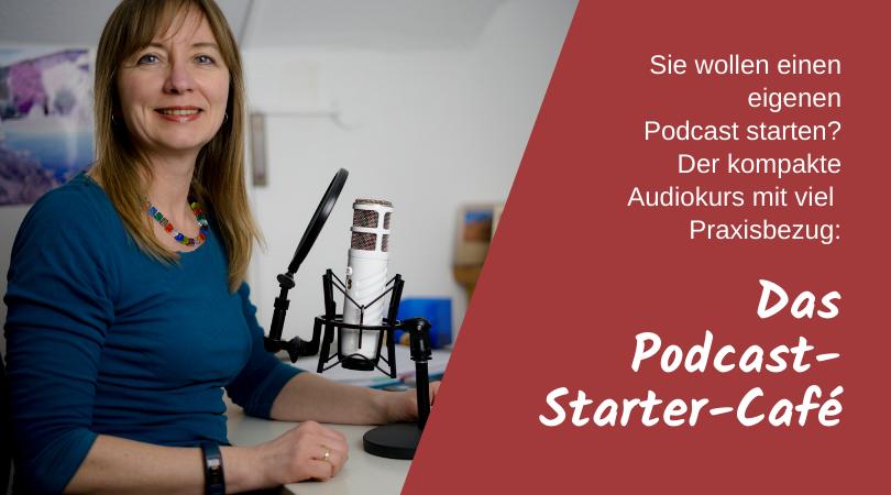 Das Podcast-Starter-Café - Audiokurs