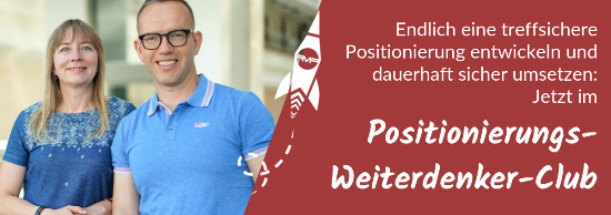 Positionierungs-Weiterdenker-Club